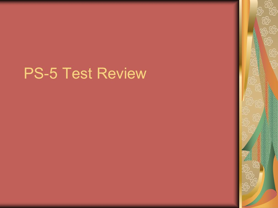 PS-5 Test Review