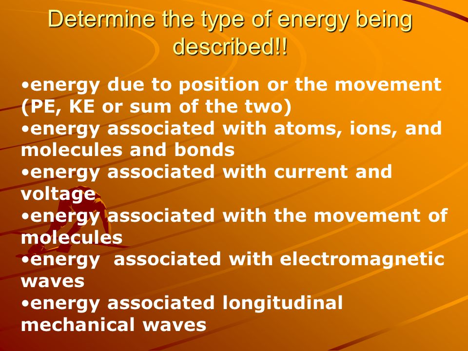 Review!!! What does the law of conservation of energy state? When energy changes from one state to another, what happens to the total amount of energy