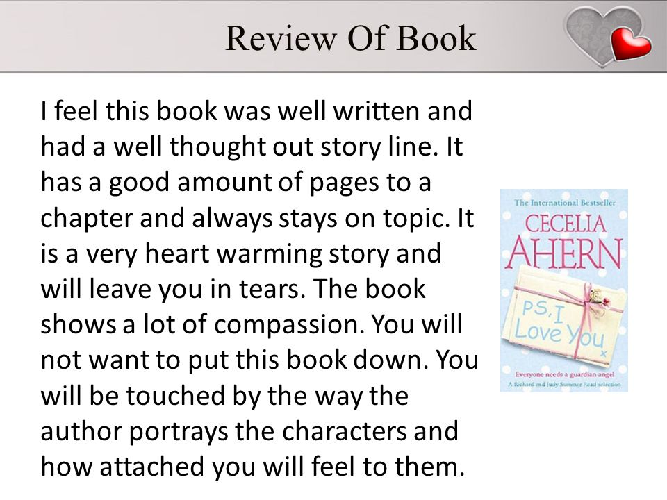 Review Of Book I feel this book was well written and had a well thought out story line.