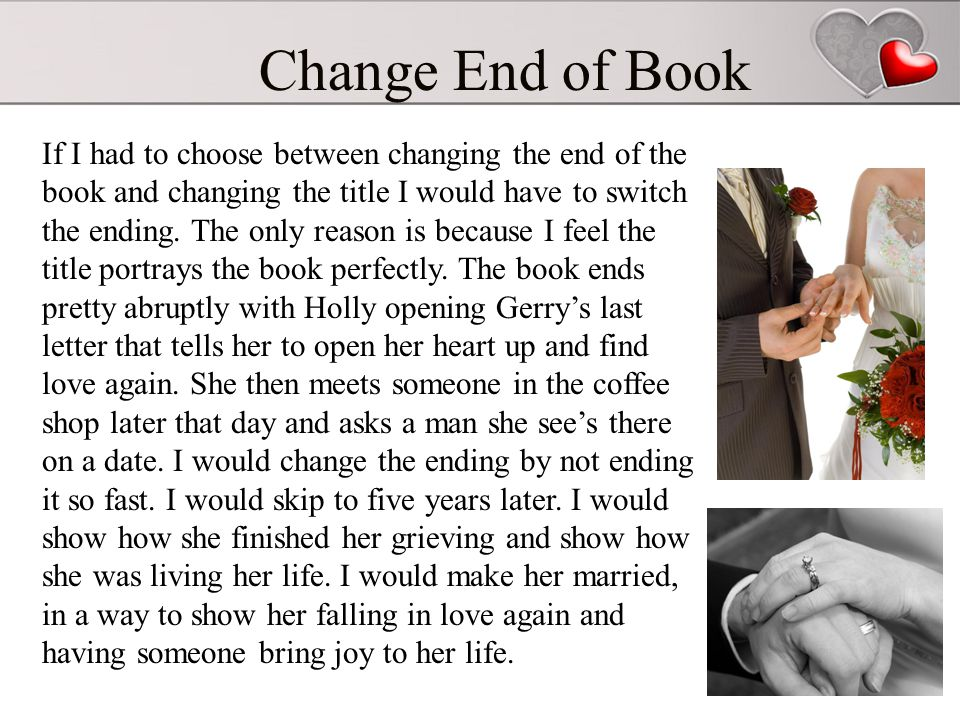 Change End of Book If I had to choose between changing the end of the book and changing the title I would have to switch the ending.