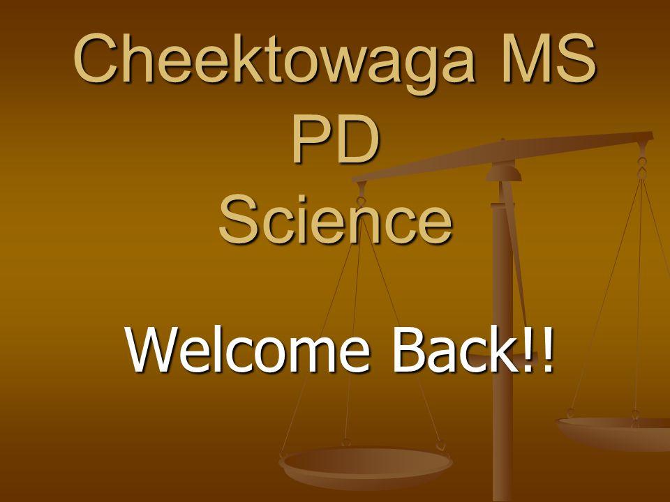Cheektowaga MS PD Science Welcome Back!!