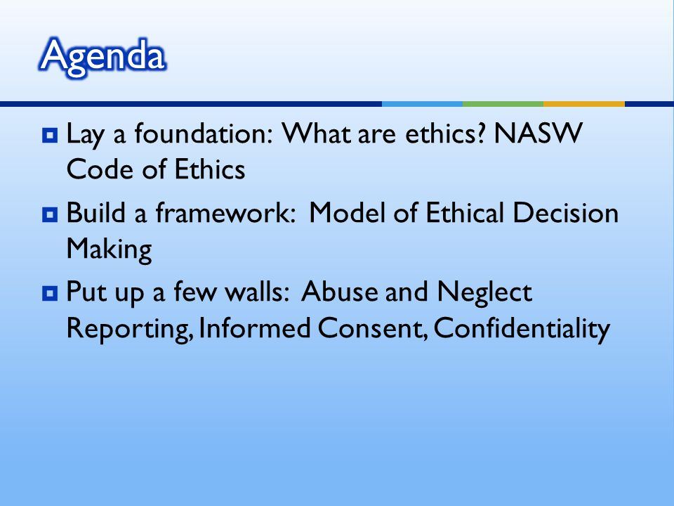  Lay a foundation: What are ethics.