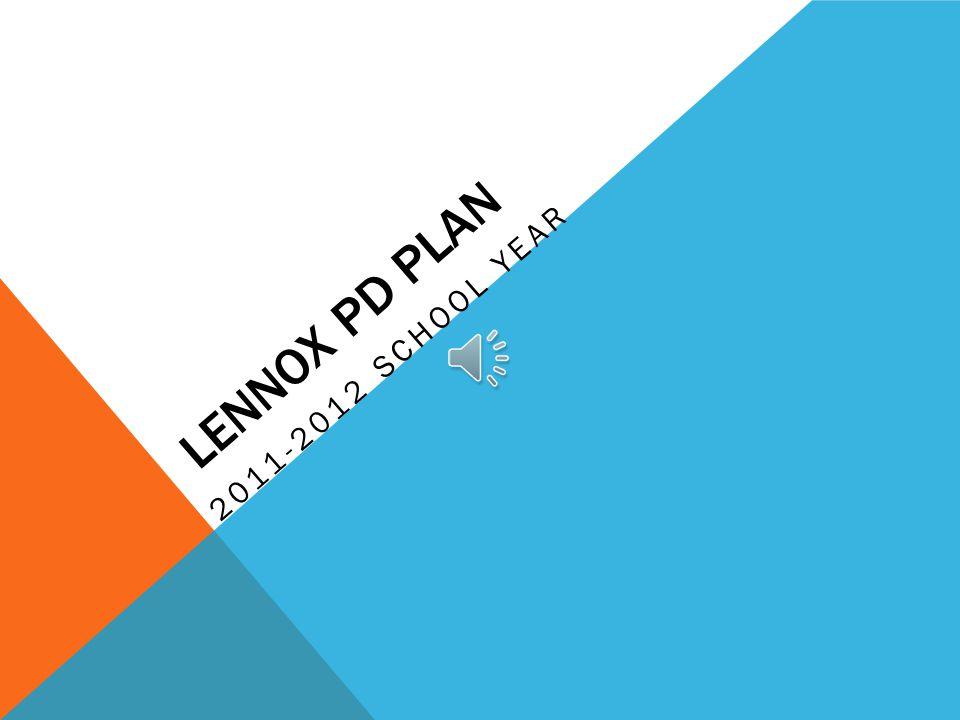 LENNOX PD PLAN 2011-2012 SCHOOL YEAR