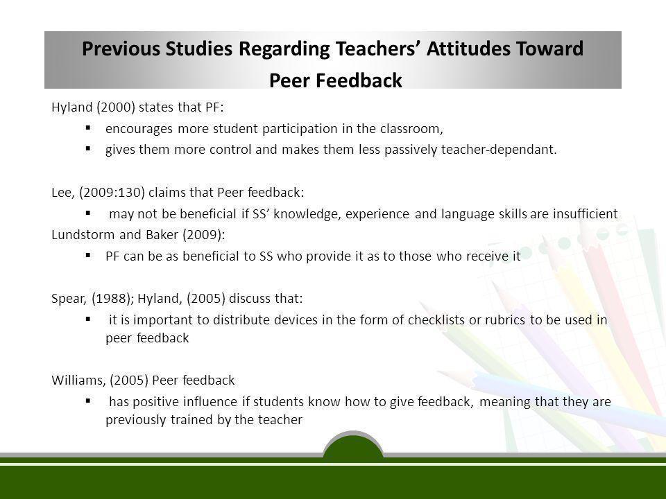 A list of peer feedback advantages by Williams (2005)  It provides writers with an authentic audience.