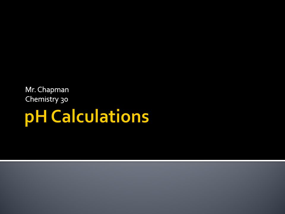 Mr. Chapman Chemistry 30