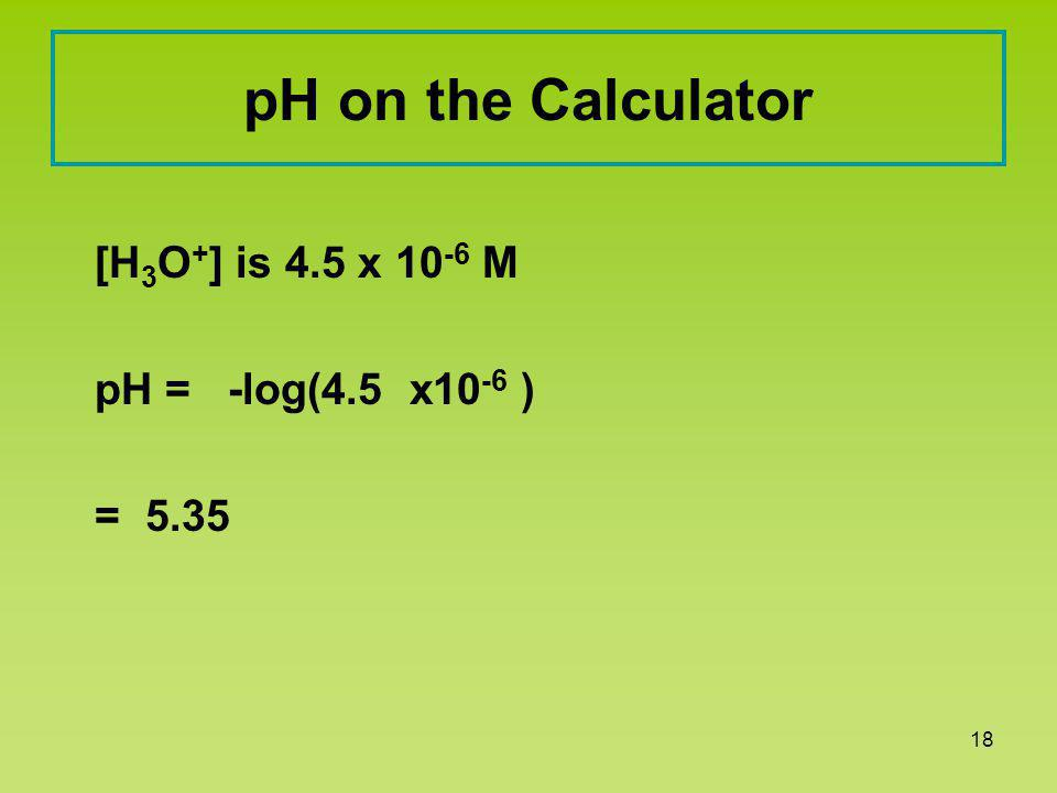 LecturePLUS Timberlake17 Solution pH5 The pH of a soap is 10.