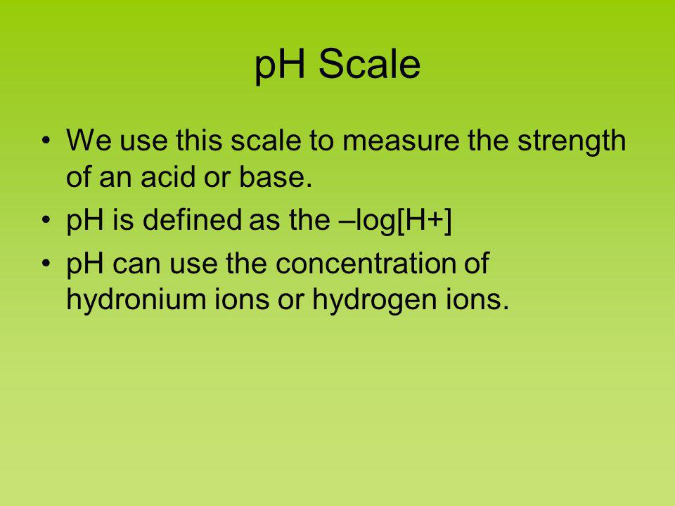 pH Scale and Calculations Chapter 14
