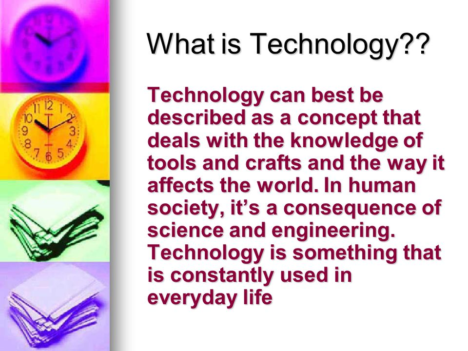 What is Technology .