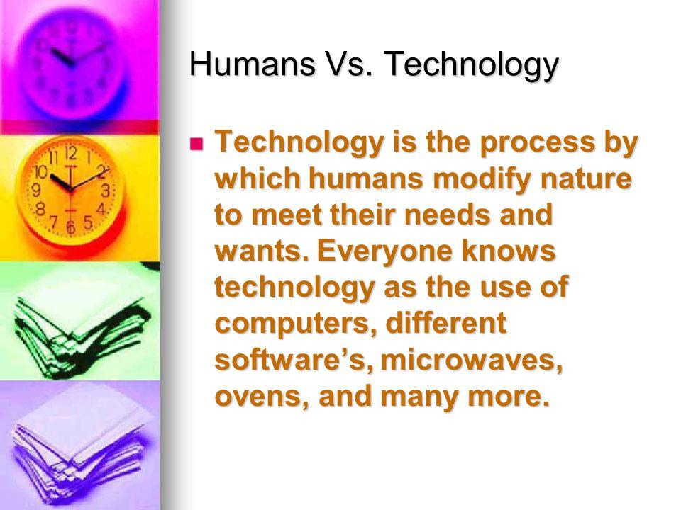Humans Vs.