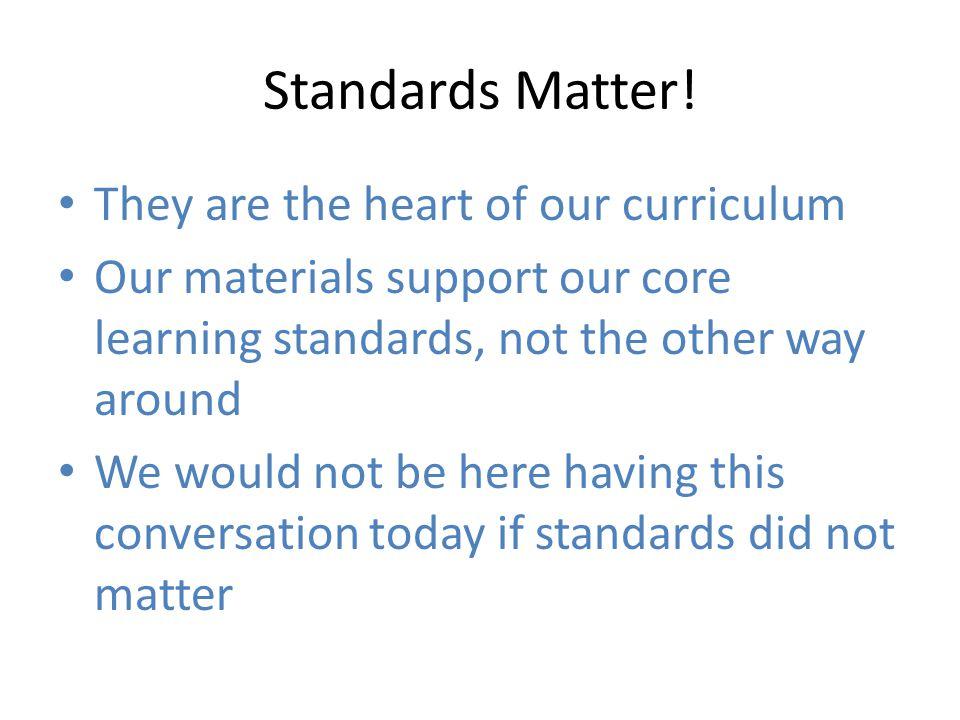 Standards Matter.