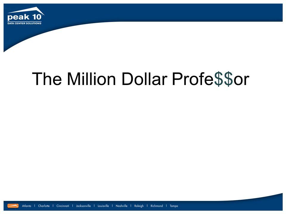 The Million Dollar Profe$$or