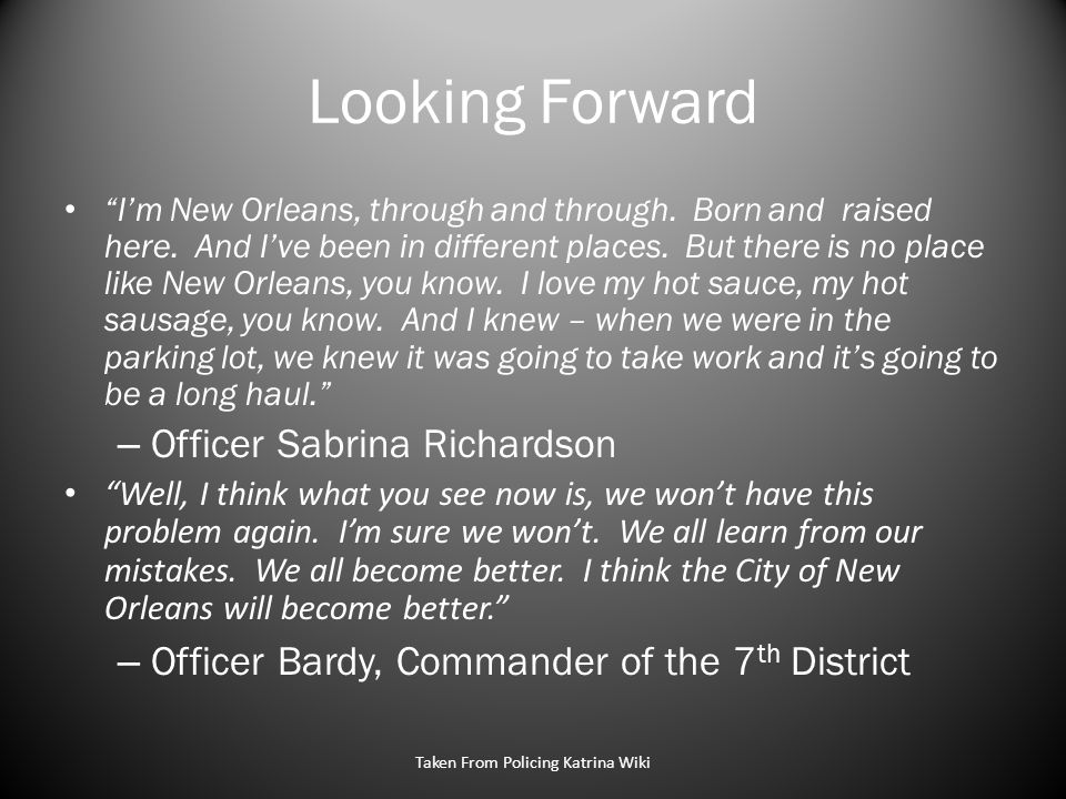 Looking Forward I'm New Orleans, through and through.