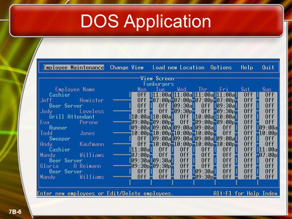 7B-6 DOS Application