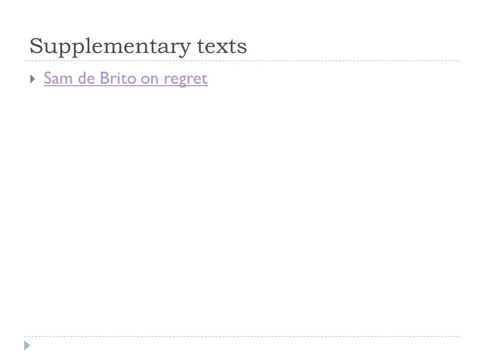 Supplementary texts  Sam de Brito on regret Sam de Brito on regret