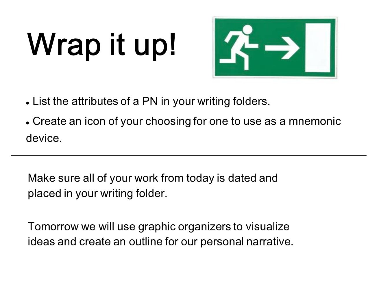 List the attributes of a PN in your writing folders.