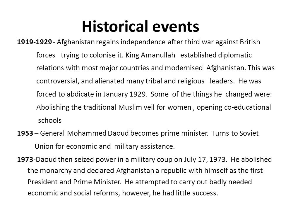 Historical events 1919-1929 - Afghanistan regains independence after third war against British forces trying to colonise it.