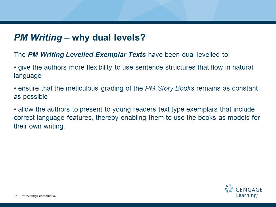 PM Writing September 0726 PM Writing – why dual levels.