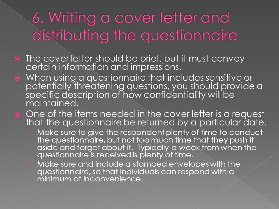  The cover letter should be brief, but it must convey certain information and impressions.