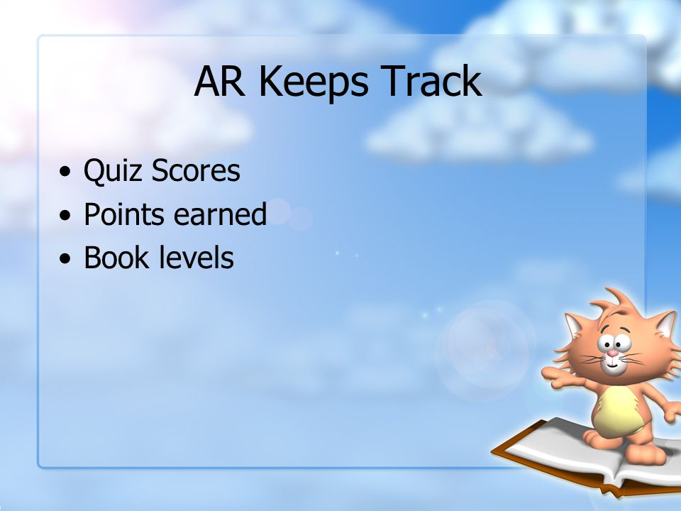 AR Keeps Track Quiz Scores Points earned Book levels