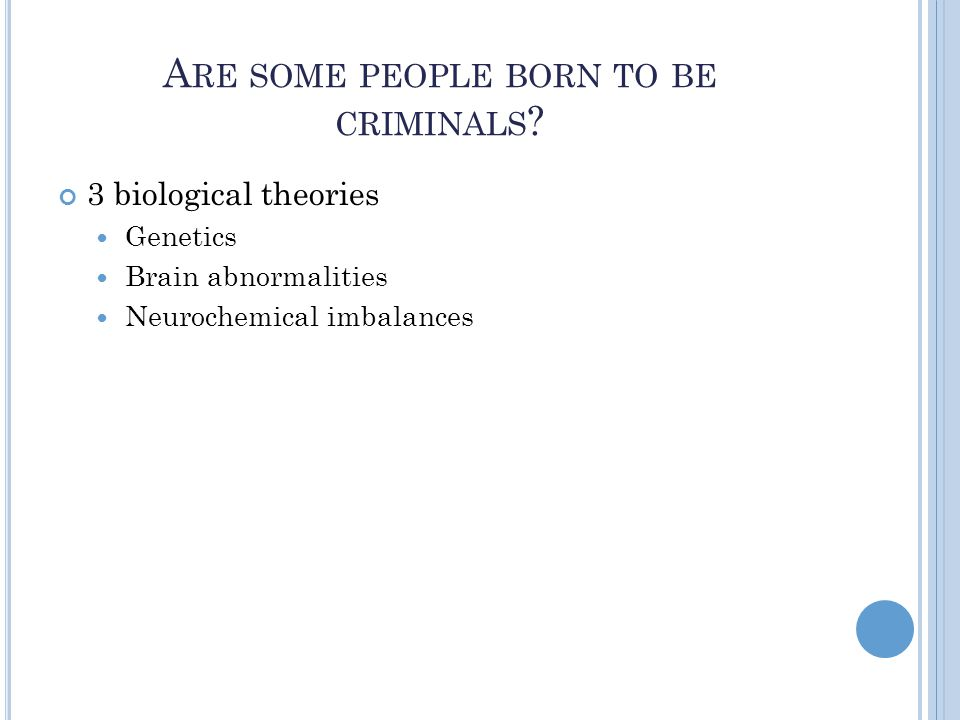 G ENETICS Crime runs in the family.Is this all genetic.