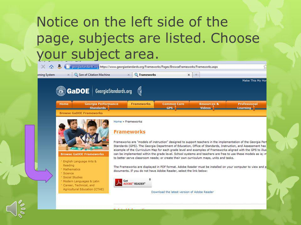 Notice on the left side of the page, subjects are listed. Choose your subject area.