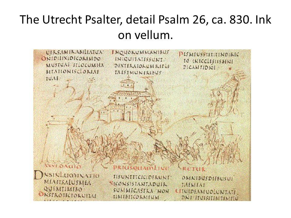 The Utrecht Psalter, detail Psalm 26, ca. 830. Ink on vellum.