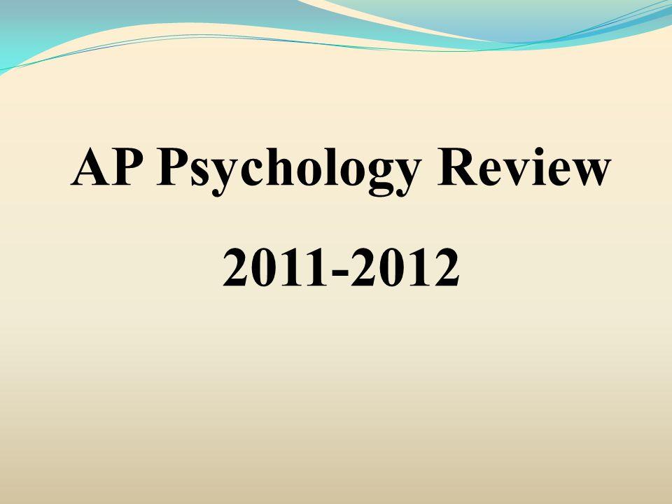 AP Psychology Review 2011-2012