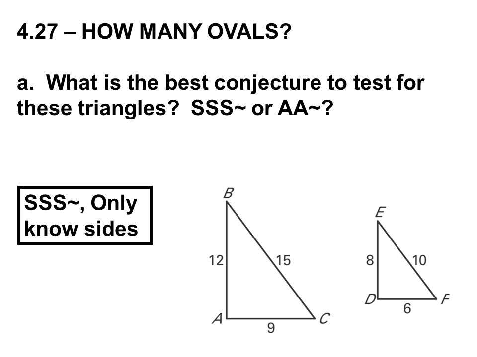 4.27 – HOW MANY OVALS.a. What is the best conjecture to test for these triangles.