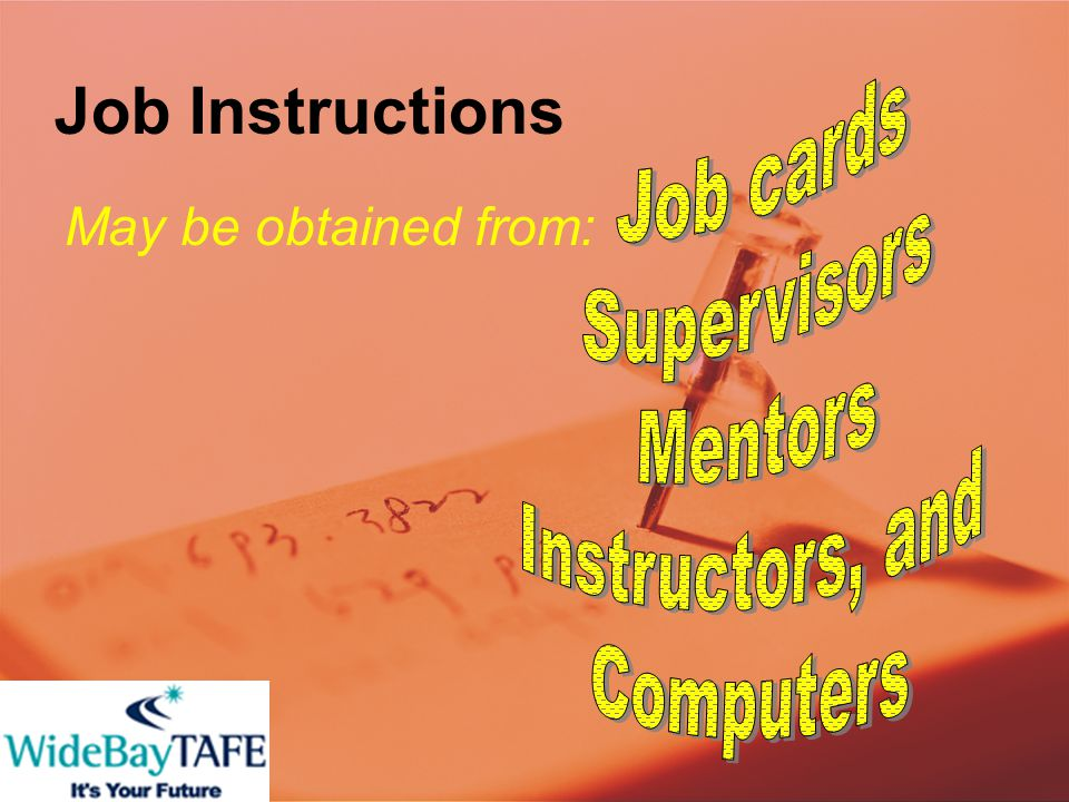 Job Instructions May be obtained from:
