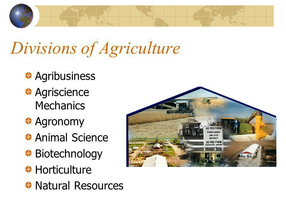Trends for Agriculture/Agriscience An expanded view of agriculture is necessary.