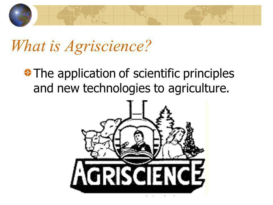 Basic Ag Awareness Agriscience Applications