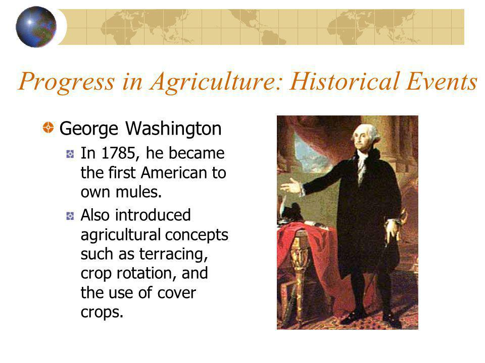 Progress in Agriculture Mechanization helps 2% of America's work force to meet the food & fiber needs of our nation. There has been a reduction from 9