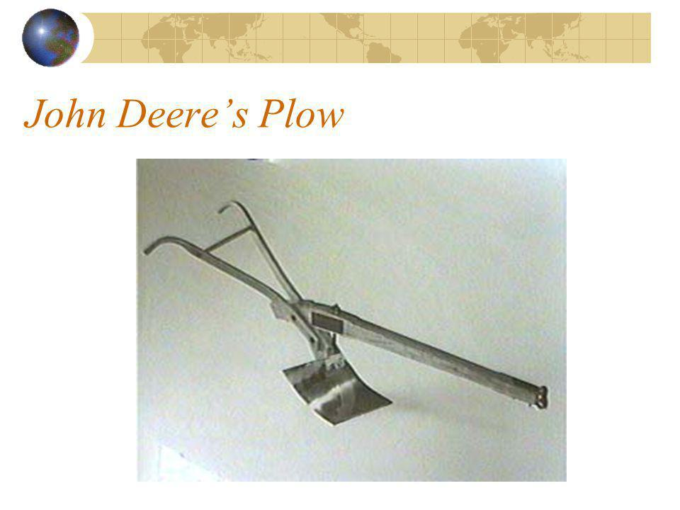 Progress in Agriculture: Historical Events John Deere In 1837, improved the iron plow by inventing the steel moldboard plow. Need caused by tough prai