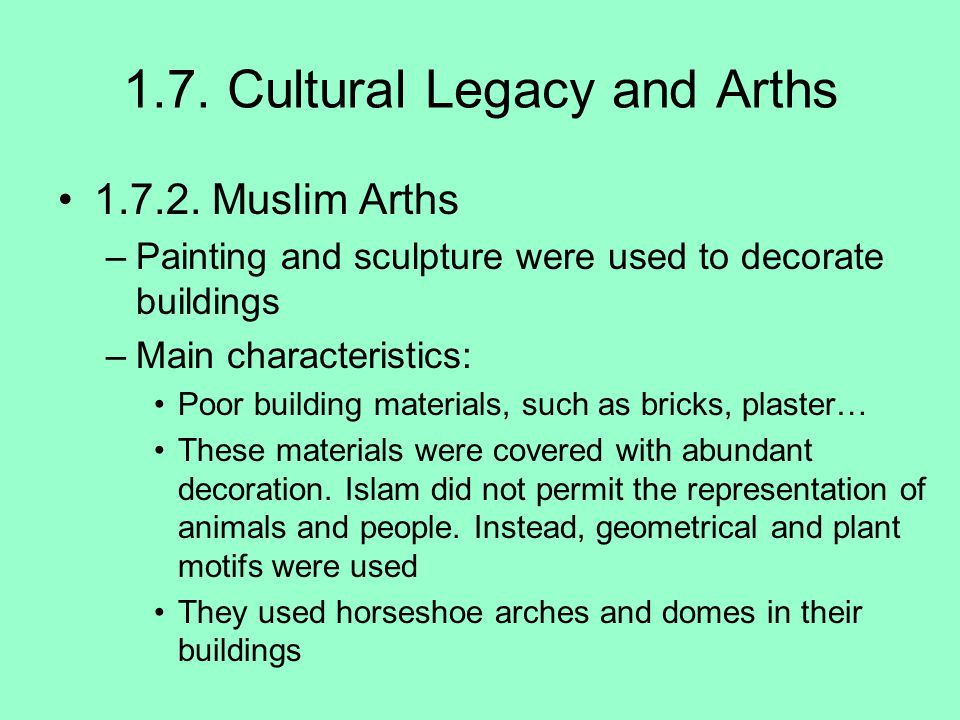 1.7. Cultural Legacy and Arths 1.7.2.