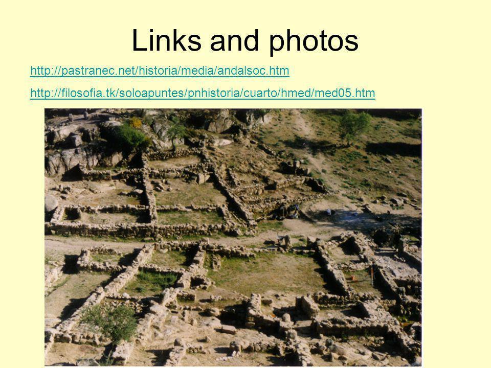 Links and photos http://pastranec.net/historia/media/andalsoc.htm http://filosofia.tk/soloapuntes/pnhistoria/cuarto/hmed/med05.htm