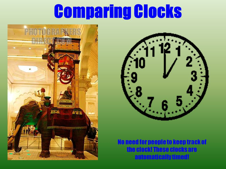 Elephant Clock CULTURAL REALATIONS: Indian Elephant Chinese serpents Arabian architecture Greek water technology Height: 8.5 meters high