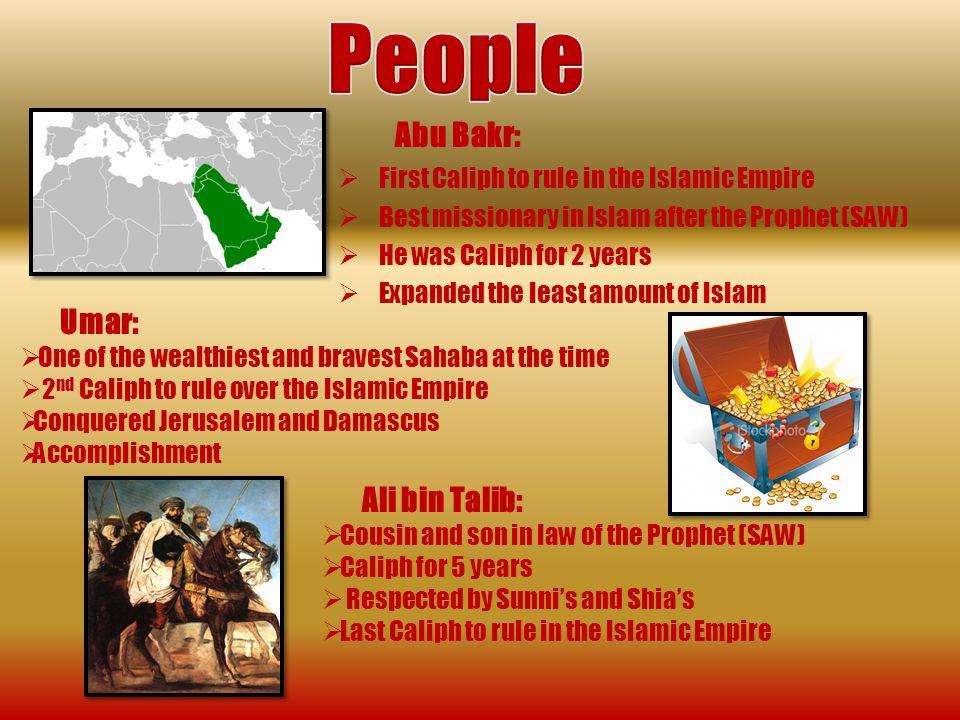 Abu Bakr Al- Siddiq By: Hiba Masfaka, Aqsa Kanwal, Kinzah Fatima, Muhammad Khan, Zafir Kabbani, and Amir Hijawi