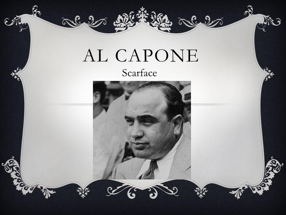 AL CAPONE Scarface