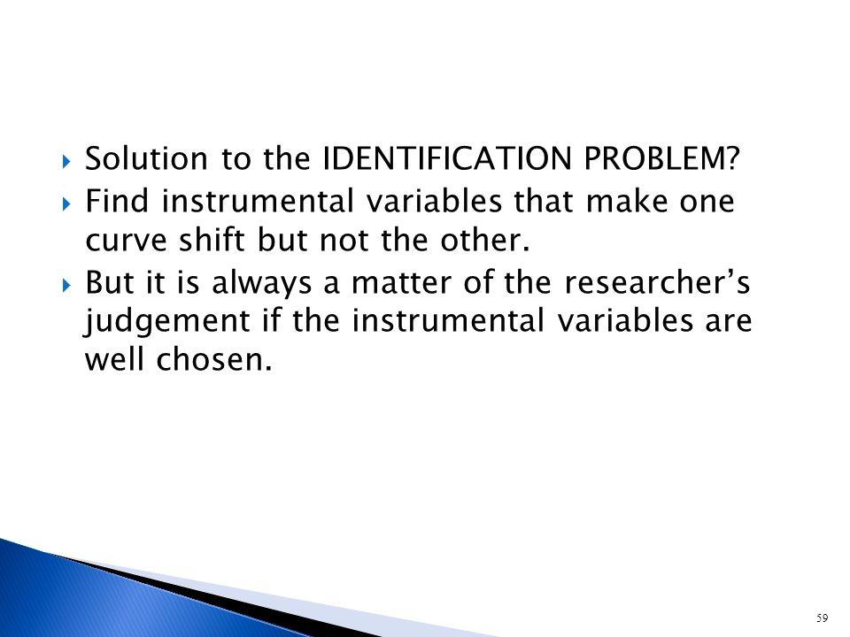 59  Solution to the IDENTIFICATION PROBLEM.