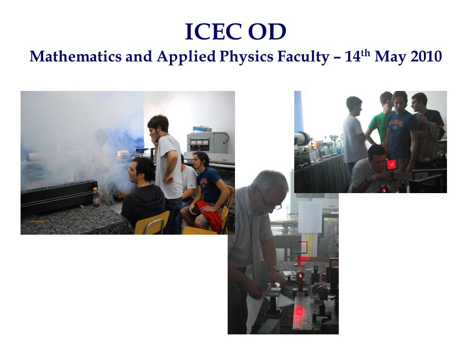 ICEC OD Mathematics and Applied Physics Faculty – 14 th May 2010