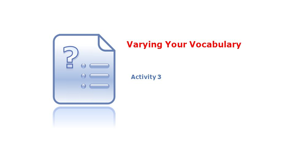 Varying Your Vocabulary Activity 3