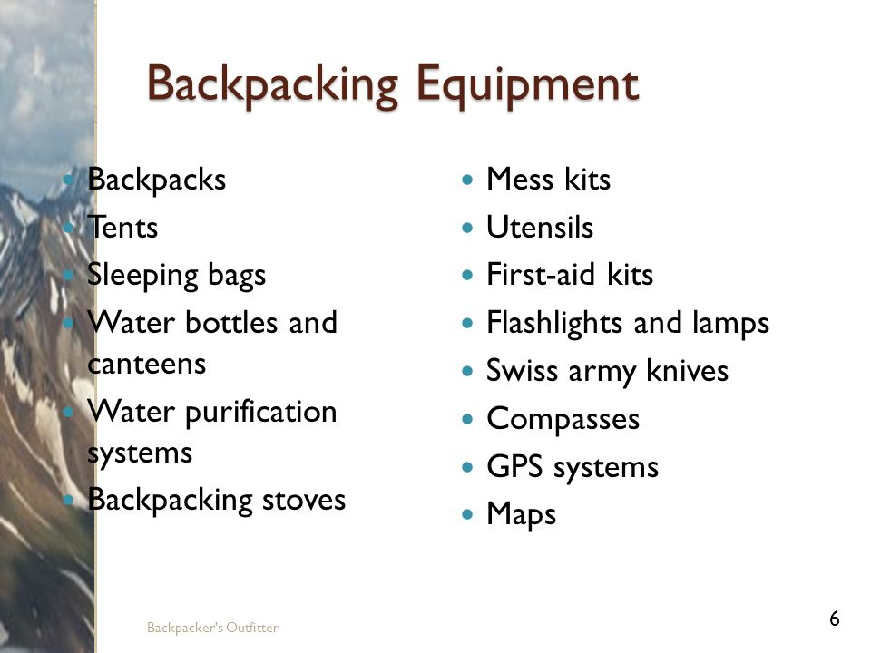 Phases of a Successful Backpacking Trip Backpacker s Outfitter 7 Planning Trip Site Conditioning Training Equipment