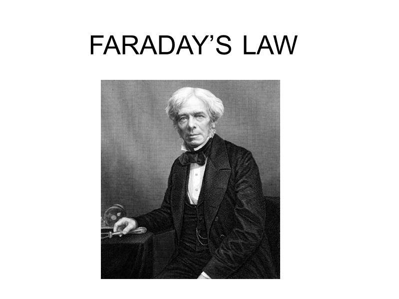 FARADAY'S LAW
