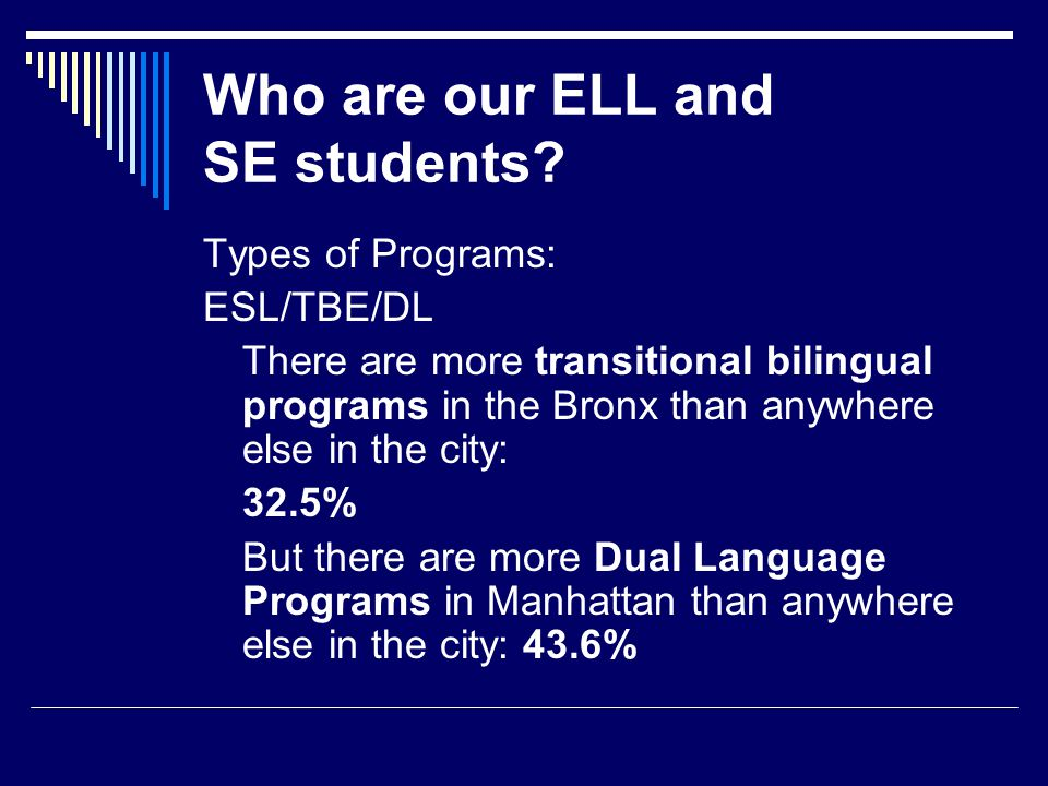 Who are our ELL and SE students.