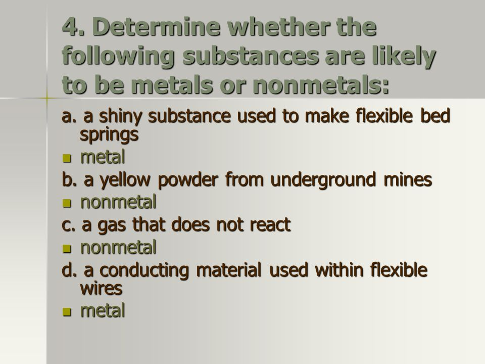5.Describe why atoms of bromine, Br, are so reactive.