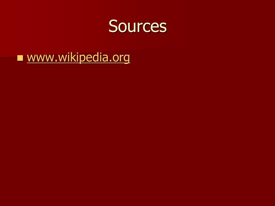 Sources www.wikipedia.org www.wikipedia.org www.wikipedia.org