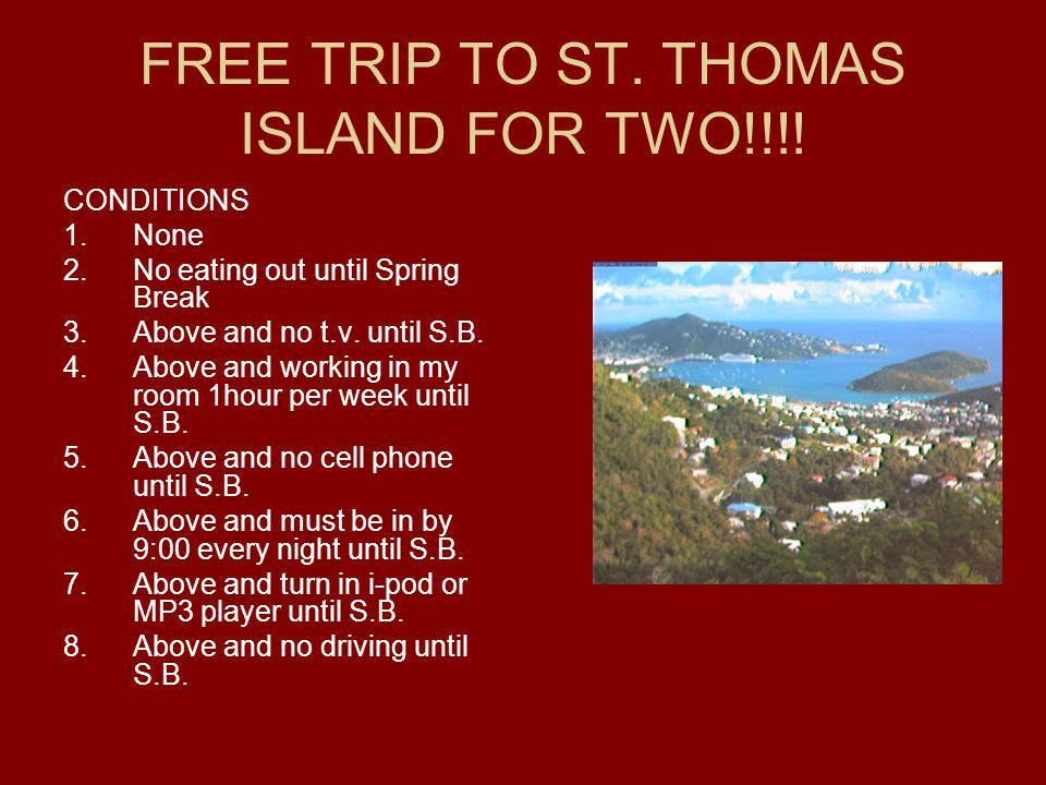 FREE TRIP TO ST. THOMAS ISLAND FOR TWO!!!.