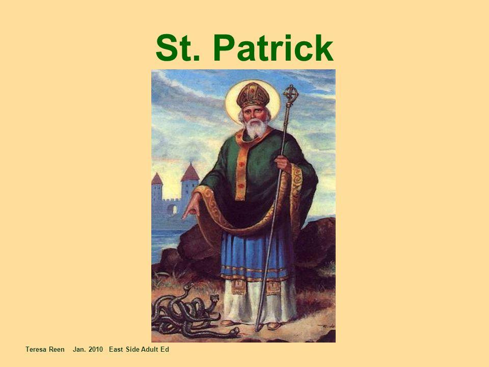 St. Patrick Teresa Reen Jan. 2010 East Side Adult Ed