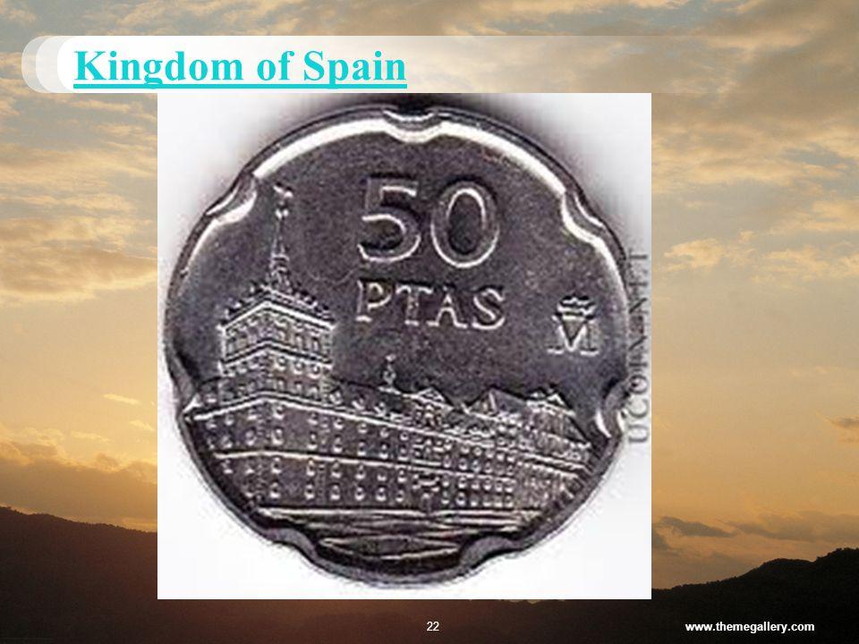 Kingdom of Spain www.themegallery.com22
