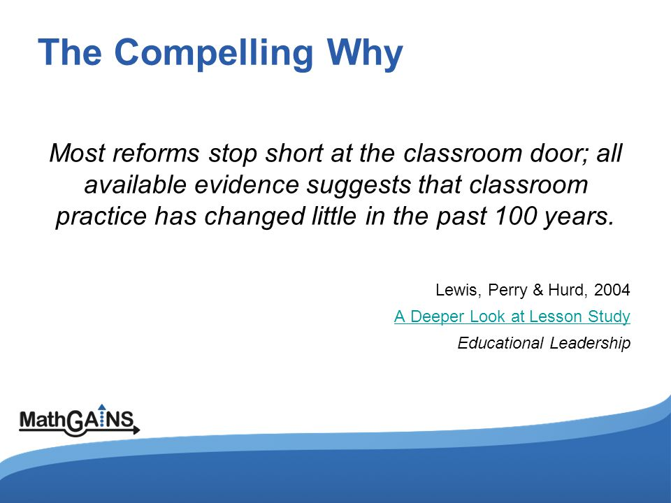 The Compelling Why Webster-Wright's 2009 review of over 200 studies on PD and PL found that professionals learn from experience and that learning is ongoing through active engagement in practice (p.